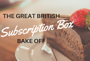 The Great British Subscription Box Bake Off