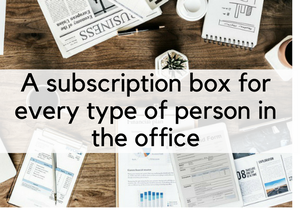 A Subscription Box For Every Person In The Office