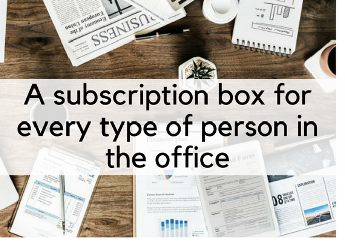 A Subscription Box For Every Person In The Office Header