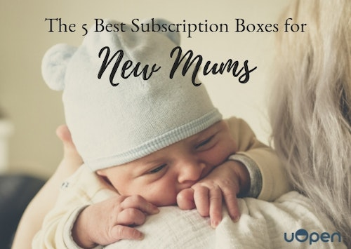 The 5 Best Subscription Boxes For New Mums