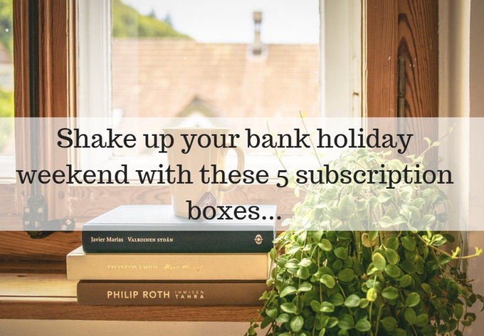 5 Best Bank Holiday Subscription Boxes Header